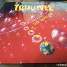Discos de vinilo: TOTAL LEVEL, TRX DANGER - VINILO SINGLE EN PERFECTO ESTADO AÑO 1994 VALENCIA DJ COY Y DJ V. PEREZ. Lote 85073696