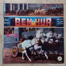 Discos de vinilo: LP BEN-HUR - LEWIS WALLACE - UNA HISTORIA DEL TIEMPO DE CRISTO - DISCOTECA PAX 1961.. Lote 85078964