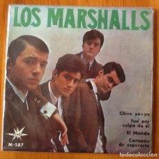 Discos de vinilo: LOR MARSHALLS, CHICO YEYE + FUE POR CULPA DE ÉL, EL MUNDO , CANSADO DE ESPERARTE. Lote 85127176