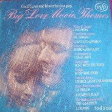Discos de vinilo: LP - GEOFF LOVE AND HIS ORCHESTRA - BIG LOVE MOVIE THEMES (ENGLAND, MFP 1971). Lote 85145308