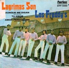 Discos de vinilo: LOS FREDDY'S - EP VINILO 7'' - LÁGRIMAS SON + 3 - EDITADO EN MÉXICO - PEERLESS 1971. Lote 85148252