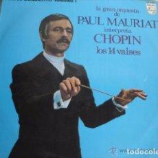 Discos de vinilo: LA GRAN ORQUESTA DE PAUL MAURIAT CHOPIN LOS 14 VALSES . Lote 85211684