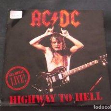 Discos de vinilo: AC / DC - HIGHWAY TO HELL / HELLS BELLS. Lote 85217904