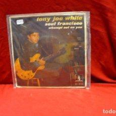 Vinyl-Schallplatten - tony joe whitte- soul francisco, whompt out on you, monument sn-20144, del 1968 - 85271128