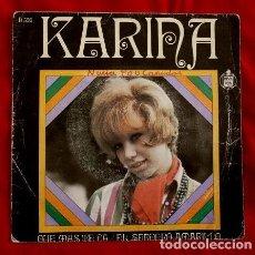 Discos de vinilo: KARINA (SINGLE 1968) QUE MAS TE DA - QUE MAS DA - SENDERO AMARILLO. Lote 85315888
