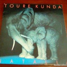 Discos de vinilo: TOURE KUNDA - NATALIA - LP. Lote 85318560