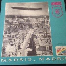Discos de vinilo: HOMBRES G - MADRID , MADRID ( EDICCION LIMITADA NUMERO 0491 DE 1000). Lote 85322968