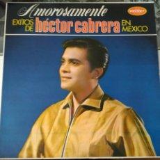 Discos de vinilo: LP AMOROSAMENTE EXITOS DE HECTOR CARRERA EN MEXICO. Lote 85328888