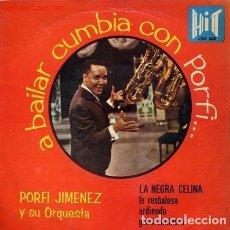 Discos de vinilo: A BAILAR CUMBIA CON PORFI JIMÉNEZ Y SU ORQUESTA, LA NEGRA CELINA +3. Lote 85340208