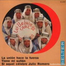 Discos de vinilo: LOS BEDUINOS DE CADIZ / LA UNION HACE LA FUERZA / TIENE MI SULTAN ..EP BELTER DE 1966 ,RF-2314. Lote 85376632