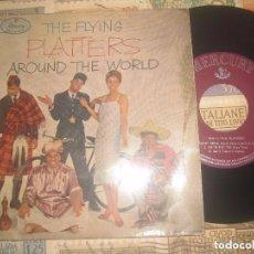 Discos de vinilo: THE PLATTERS E.P. - THE FLYING AROUND THE WORLD - (MERCURY 1959) - MONO -ORIGINAL ESPAÑA EXCELENTE. Lote 85385920