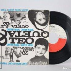 Discos de vinilo: DISCO EP DE VINILO EN CATALÁN - QUETA Y TEO CANTEN NADAL - EDIGSA, 1964. Lote 85402844