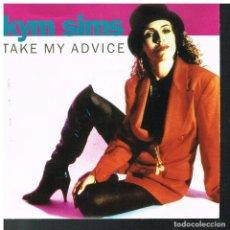 Discos de vinilo: KYM SIMS - TAKE MY ADVICE (ORIGINAL 7') / TAKE MY ADVICE ( URBAN 7') - SINGLE 1992. Lote 85408132