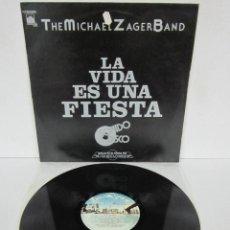 Discos de vinil: THE MICHAEL ZAGER BAND - LA VIDA ES UNA FIESTA - LP - PRIVATE 1978 SPAIN SONIDO DISCO. Lote 85432052