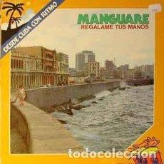 Discos de vinilo: GRUPO MANGUARE - REGALAME TUS MANOS (LP) . Lote 85467588