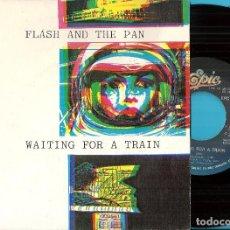 Discos de vinil: FLASH & THE PAN: WAITING FOR A TRAIN (EDIT) / WAITING FOR A TRAIN (ALBUM VERSION). Lote 85482980