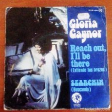 Discos de vinilo: GLORIA GAYNOR - REACH OUT, I'LL BE THERE / SEARCHIN - SINGLE POLYDOR 1975. Lote 57506714