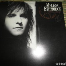 Discos de vinilo: MELISSA ETHERIDGE - BRAVE AND CRAZY LP - ORIGINAL INGLES ISLAND 1989 CON FUNDA INT. ORIGINAL. Lote 85504908