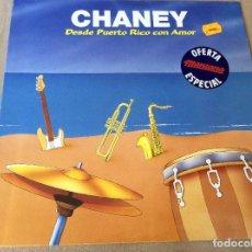 Discos de vinilo: CHANEY. DESDE PUERTO RICO CON AMOR. MANZANA. 1090.. Lote 85526612