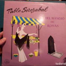 Discos de vinilo: PABLO SOROZABAL - LA DEL MANOJO DE ROSAS - LP - DISCOS GAMMA (MÉXICO) ORQUESTA CONCIERTOS DE MADRID. Lote 85550980