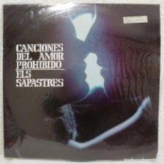 Discos de vinilo: ELS SAPASTRES - CANCIONES DEL AMOR PROHIBIDO (LP BARLOVENTO-MOVIEPLAY 1969) LABEL ROJO. Lote 85626908