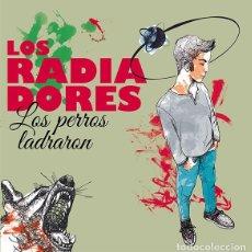 Disques de vinyle: LOS RADIADORES - LOS PERROS LADRARON - VINILO - TRILOBITE RECORDS RSD 2017 - VALENCIA. Lote 184675552