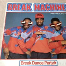 Discos de vinilo: BREAK MACHINE. BREAK DANCE PARTY - ARIOLA 1984.. Lote 85699408