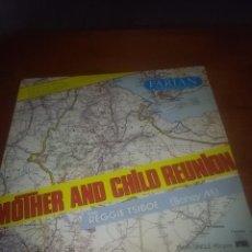 Discos de vinilo: MOTHER AND CHILD REUNION CON REGGIE TSIBOE. ( BONEY M. ). C12V. Lote 85702496