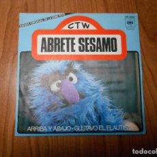 Discos de vinilo: SINGLE ABRETE SESAMO (ARRIBA Y ABAJO / GUSTAVO EL FLAUTISTA) CBS-1976. Lote 85705676