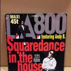 Discos de vinilo: L.A.800. SQUAREDANCE IN THE HOUSE. MAXI-SG / OURAGAN - 1990 / MBC. ***/***. Lote 85746344