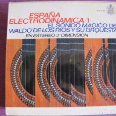 Discos de vinilo: LP - WALDO DE LOS RIOS Y SU ORQUESTA - ESPAÑA ELECTRODINAMICA VOL. 1 . Lote 85752020