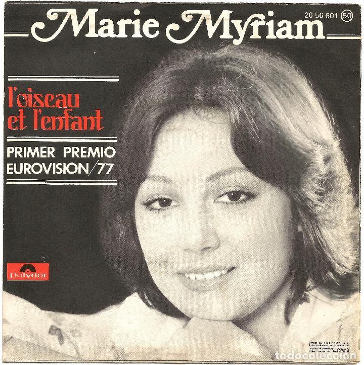 MARIE MYRIAM (SG) 1977 - GANADORA FESTIVAL EUROVISION 1977 - L'OISEAU ET L'ENFANT (Música - Discos de Vinilo - Maxi Singles - Festival de Eurovisión)