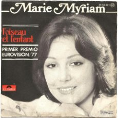 Discos de vinilo: MARIE MYRIAM (SG) 1977 - GANADORA FESTIVAL EUROVISION 1977 - L'OISEAU ET L'ENFANT. Lote 24719826