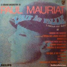 Discos de vinilo: PAUL MAURIAT - LOVE IS BLUE. Lote 85772792