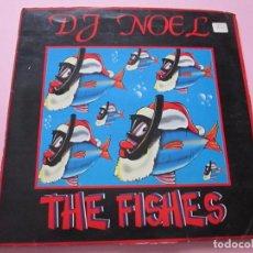 Discos de vinilo: LP-DJ NOEL-THE FISHES-ED.PINK/CONTRASEÑA-1993-VER FOTOS. Lote 85781796