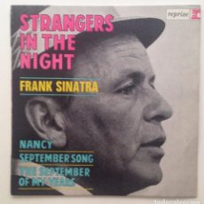Discos de vinilo: FRANK SINATRA :STRANGERS IN THE NIGHT/FRANCE. Lote 85796780