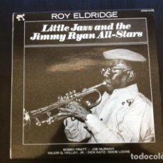 Discos de vinilo: ROY ELDRIDGE LITTLE JAZZ AND THE JIMMY RYAN ALL-STARS COOL JAZZ BE BOP SWING. Lote 85818584