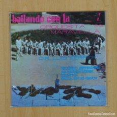 Discos de vinilo: ORQUESTA MALAVELLA - BAILANDO CON LA ORQUESTA MARAVELLA - VALERO SERENADE + 3 - EP. Lote 85826132