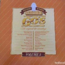 Discos de vinilo: LP OLD GOLD COLLECTION 60'S VOLUME 3-VARIOS. Lote 85829276
