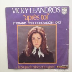Discos de vinilo: VICKY LEANDROS / APRES TOI (EUROVISION) / SINGLE/FRANCE. Lote 85835728