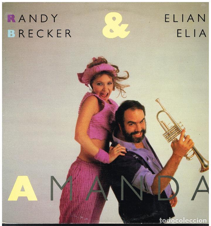 RANDY BRECKER & ELIANE ELIAS - AMANDA - LP 1986 - ED. GB? (Música - Discos - LP Vinilo - Jazz, Jazz-Rock, Blues y R&B)