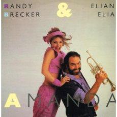 Discos de vinilo: RANDY BRECKER & ELIANE ELIAS - AMANDA - LP 1986 - ED. GB?. Lote 85838456