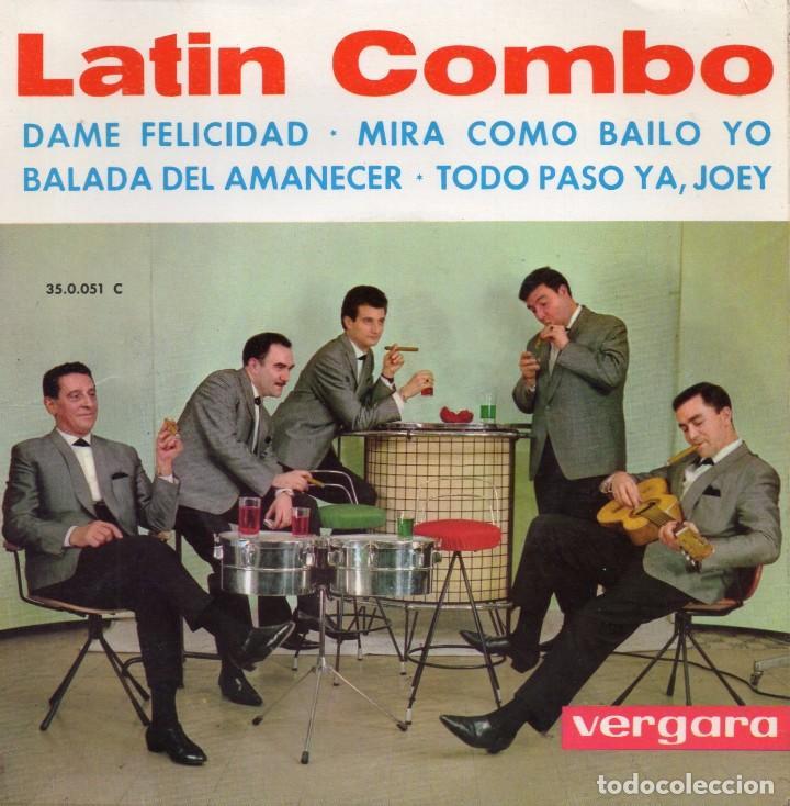 LATIN COMBO, EP, MIRA COMO BAILO YO + 3, AÑO 1963 (Música - Discos de Vinilo - EPs - Grupos Españoles 50 y 60)