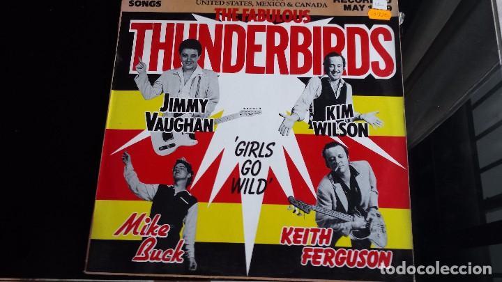 LP THE FABULOUS THINDERBIRDS: GIRLS GO WILD (Música - Discos - LP Vinilo - Pop - Rock - Extranjero de los 70)
