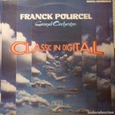 Discos de vinilo: FRANCK POURCEL - CLASSIS IN DIGITAL. Lote 85918740