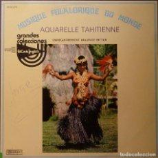 Discos de vinilo: AQUARELLE TAHITIENNE - MAURICE BITTER. Lote 85925200