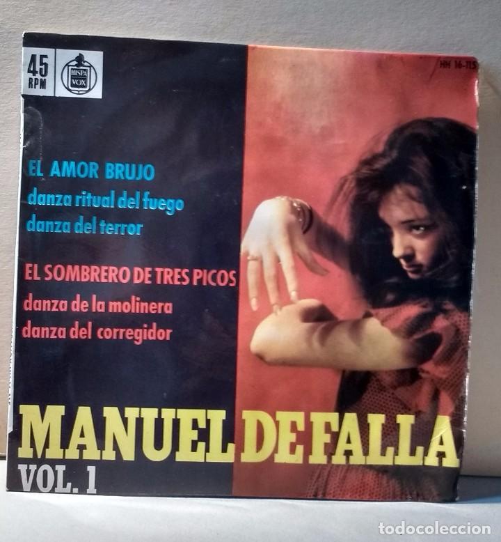 MANUEL DE FALLA VOL.1 - EL AMOR BRUJO, EL SOMBRERO DE TRES PICOS - DIRECTOR: JESÚS ARAMBARRI - EP (Música - Discos - Singles Vinilo - Clásica, Ópera, Zarzuela y Marchas)