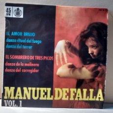 Discos de vinilo: MANUEL DE FALLA VOL.1 - EL AMOR BRUJO, EL SOMBRERO DE TRES PICOS - DIRECTOR: JESÚS ARAMBARRI - EP. Lote 85939628