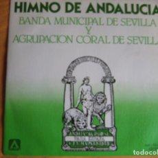 Dischi in vinile: BANDA MUNICIPAL DE SEVILLA Y AGRUPACION CORAL SG AMBAR 1980 - HIMNO DE ANDALUCIA - BLAS INFANTE. Lote 85941000