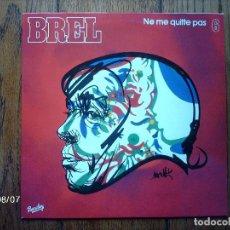 Discos de vinilo: JACQUES BREL - NE ME QUITTE PAS - 6 - . Lote 85945312